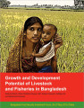 Growth and development potential of livestock and fisheries in Bangladesh